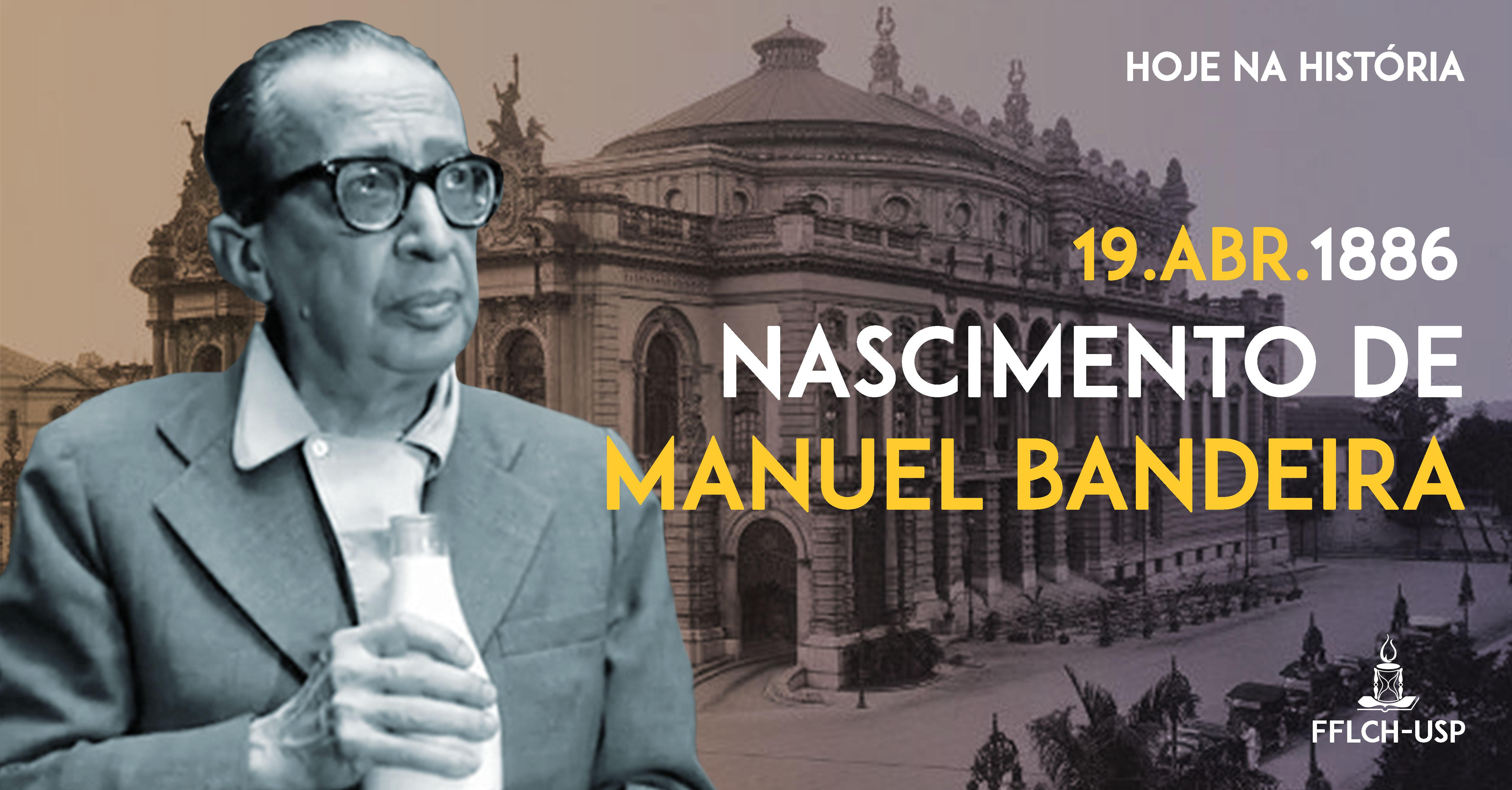 Nascimento de Manuel Bandeira